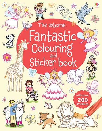 The Usborne Fantastic Colouring and Sticker Book (First Colouring Books): Jessica Greenwell
