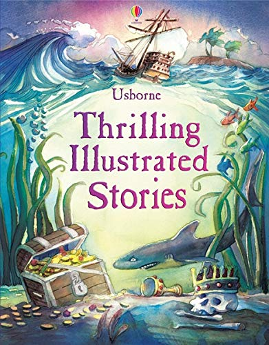 9781409586951: Thrilling Illustrated Stories (Illustrated Story Collections)