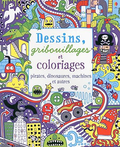 9781409588689: Dessins, gribouillages et coloriages - Pirates, dinosaures, machines et autres