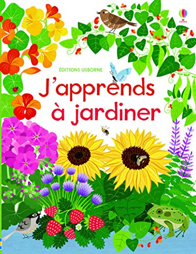 J'apprends à jardiner: Wheatley, Abigail