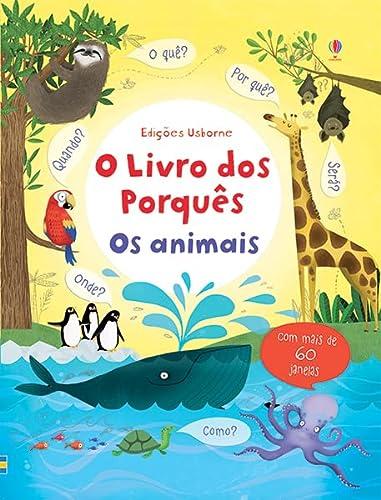 9781409589457: Os Animais. O Livro dos Porquês (Em Portuguese do Brasil)