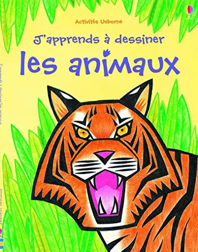 9781409589839: J'apprends à dessiner les animaux (Activités Usborne)