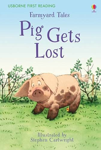 9781409590699: Farmyard Tales - Pig Gets Lost (First Reading)