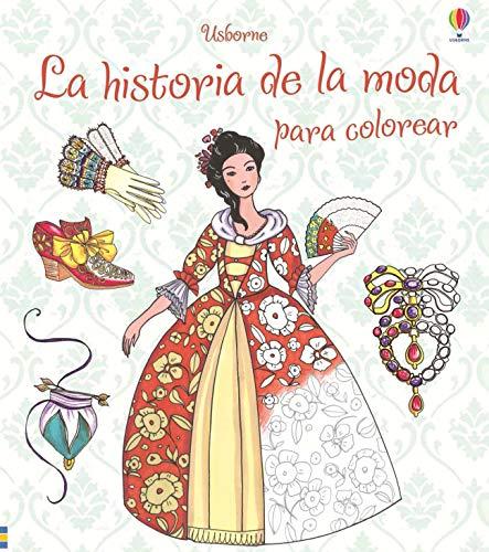 9781409591542: Historia de la moda para colorear, La