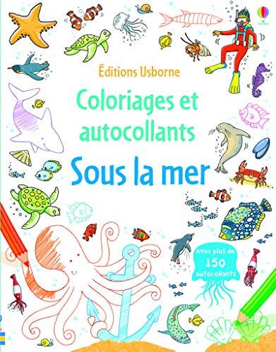 9781409591900: Sous la mer - Coloriages et autocollants