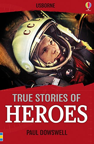 9781409593522: True Stories of Heroes