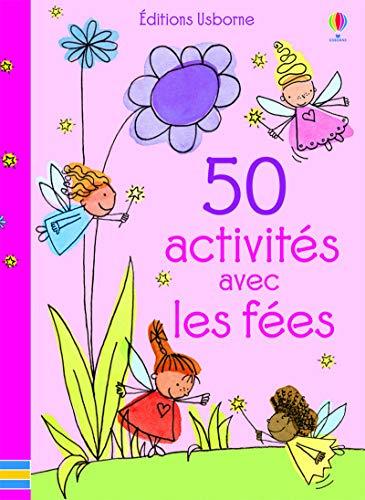 9781409593959: 50 activités avec les fées