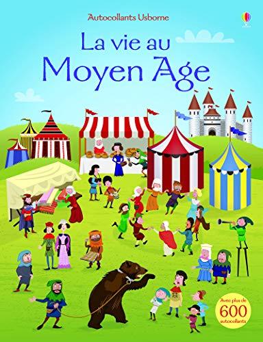 La vie au Moyen Âge: Watt, Fiona