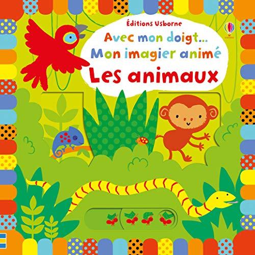 9781409594949: Avec mon doigt... Mon imagier animé - Les animaux