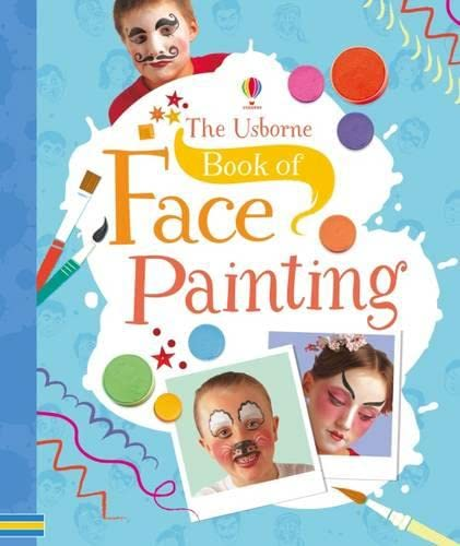 9781409595427: Book of Face Painting
