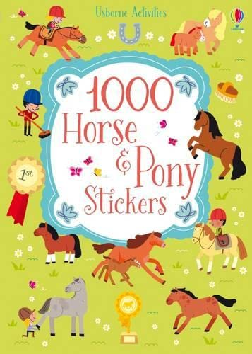 9781409596486: 1000 Horse and Pony Stickers (1000 Stickers)