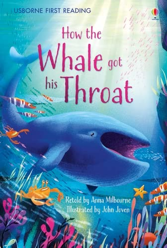 9781409596752: How The Whale Got His Throat (Picture Books)