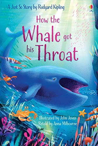 How the Whale Got His Throat (Hardcover): Anna Milbourne