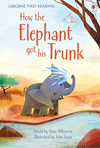 9781409596769: How the Elephant Got His Trunk (First Reading Level One)