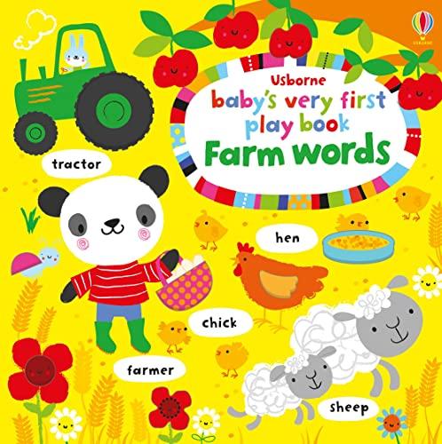 Baby's Very First Play Book Farm Words: Fiona Watt