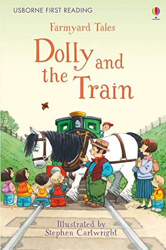 9781409598121: Farmyard Tales Dolly And The Train (First Reading Series 2)