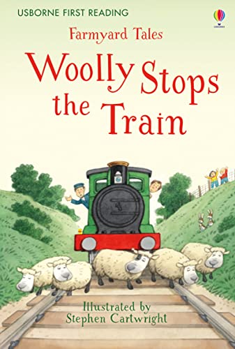 9781409598220: Farmyard Tales Woolly Stops the Train (First Reading Level Two)