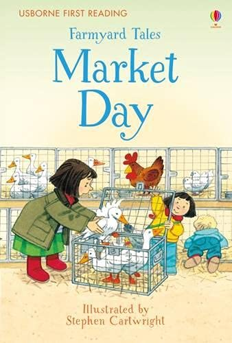 9781409598237: Farmyard Tales Market Day (First Reading Level 2)