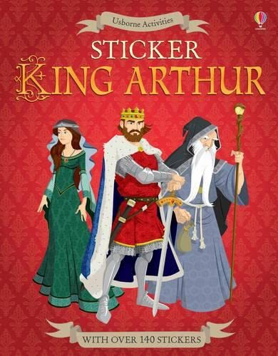 9781409599272: Sticker King Arthur
