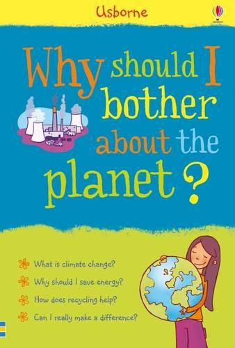 9781409599630: Why Should I Bother About the Planet?