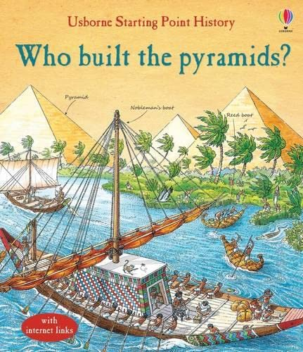 9781409599760: Who Built the Pyramids? (Starting Point History)