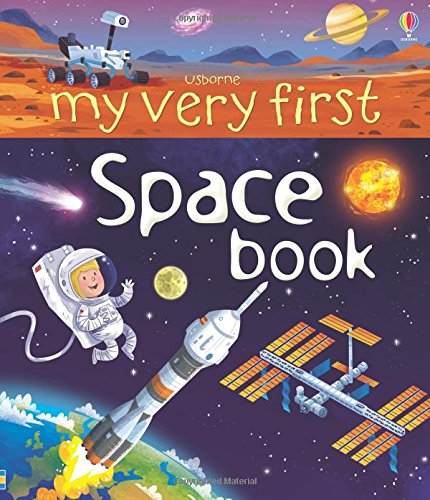 9781409599814: My Very First Space Book (My Very First Books)
