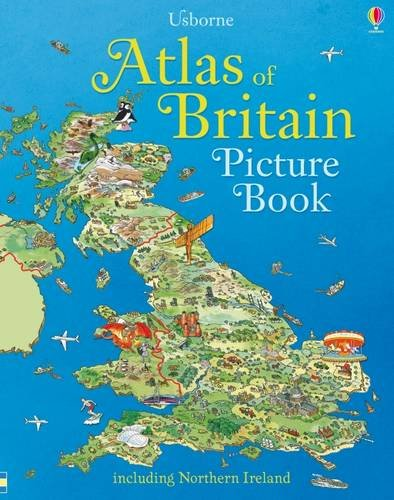 Atlas of Britain Picture Book (Hardback): Fiona Patchett, Stephanie