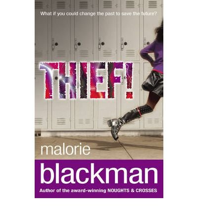 9781409607274: [(Thief!)] [Author: Malorie Blackman] published on (May, 2011)