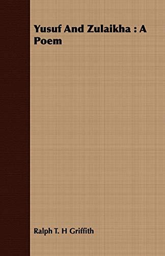 9781409710837: Yusuf and Zulaikha: A Poem