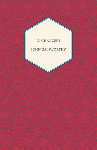 9781409716488: In Chancery (Forsyte Saga)