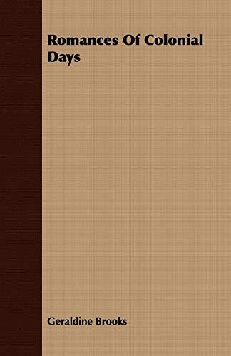 9781409717287: Romances of Colonial Days