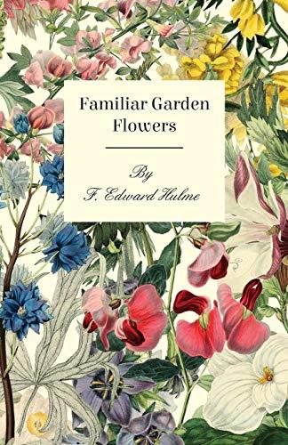 9781409718369: Familiar Garden Flowers