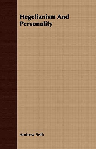 9781409720393: Hegelianism And Personality