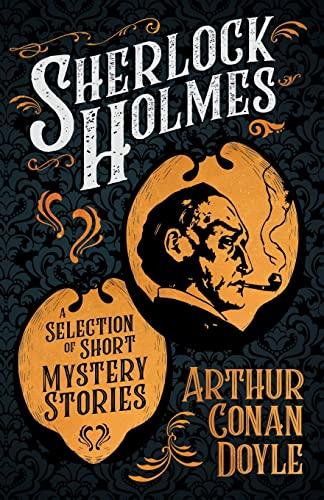 9781409724667: Sherlock Holmes - Selected Stories