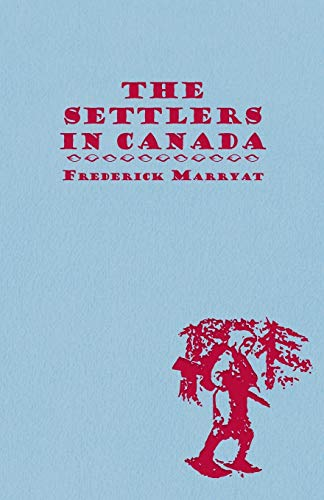 9781409725831: The Settlers In Canada