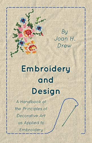 Embroidery And Design: Joan H. Drew