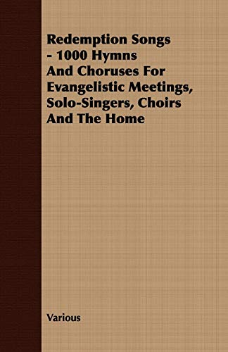Redemption Songs - 1000 Hymns And Choruses: Various