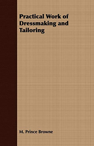 9781409726838: Practical Work of Dressmaking and Tailoring