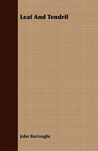 Leaf and Tendril: Burroughs, John
