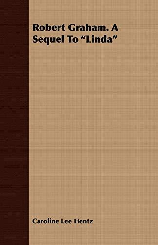 9781409731368: Robert Graham. a Sequel to Linda