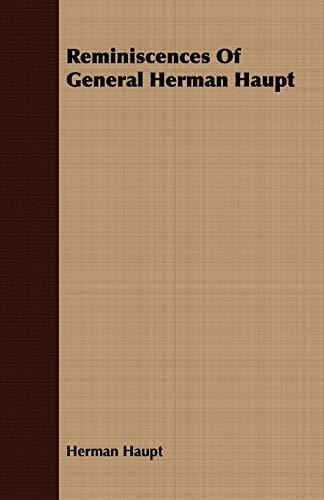 9781409764267: Reminiscences Of General Herman Haupt