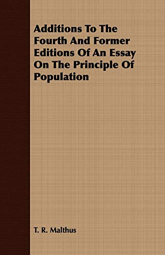 an essay on the principle of population explanation An essay on the principle of population, as it affects the future improvement of   the underlying explanation appears to rely on the combination of malthusian.