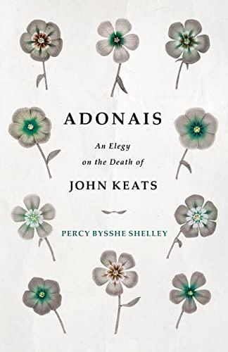 9781409772927: Adonais - An Elegy on the Death of John Keats