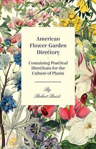 9781409778394: American Flower-Garden Directory; Containing Practical Directions For The Culture Of Plants