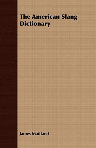 9781409779322: The American Slang Dictionary