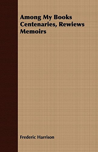 9781409779803: Among My Books Centenaries, Rewiews Memoirs