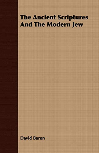 9781409780595: The Ancient Scriptures And The Modern Jew