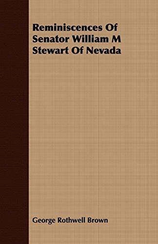 9781409787945: Reminiscences Of Senator William M Stewart Of Nevada