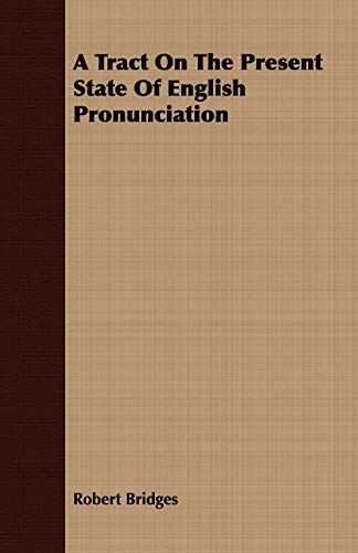 9781409788157: A Tract On The Present State Of English Pronunciation