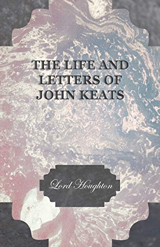 9781409791034: The Life and Letters of John Keats